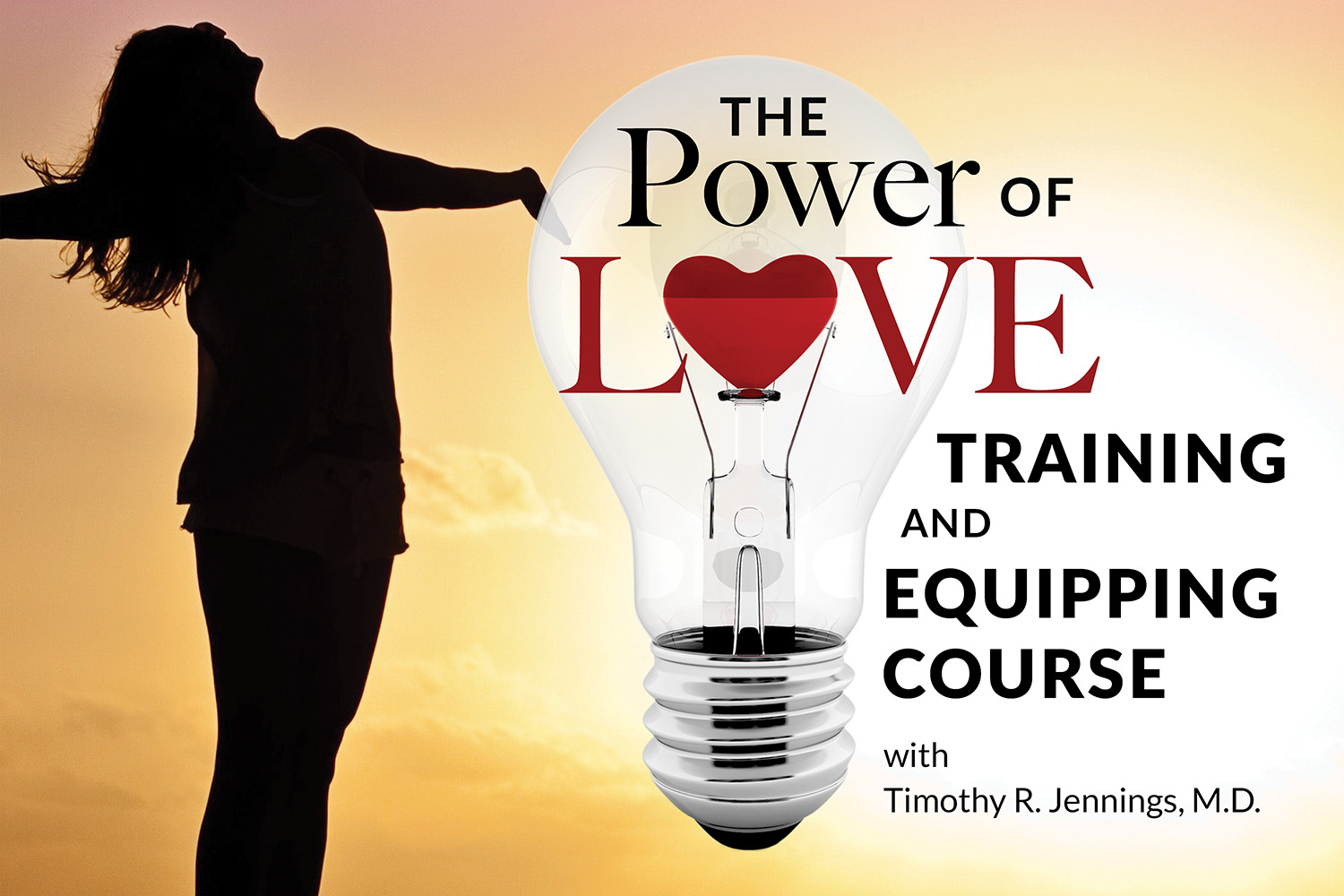 The Power of Love Training and Equipping Course